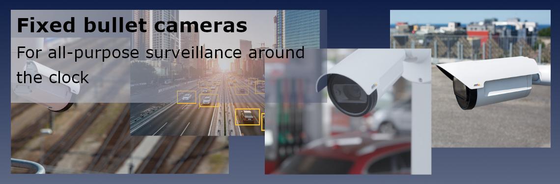 Fixed Bullet Cameras