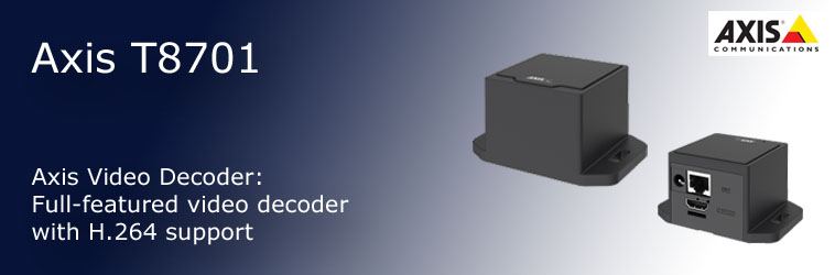 AXIS T8705 Video Decoder